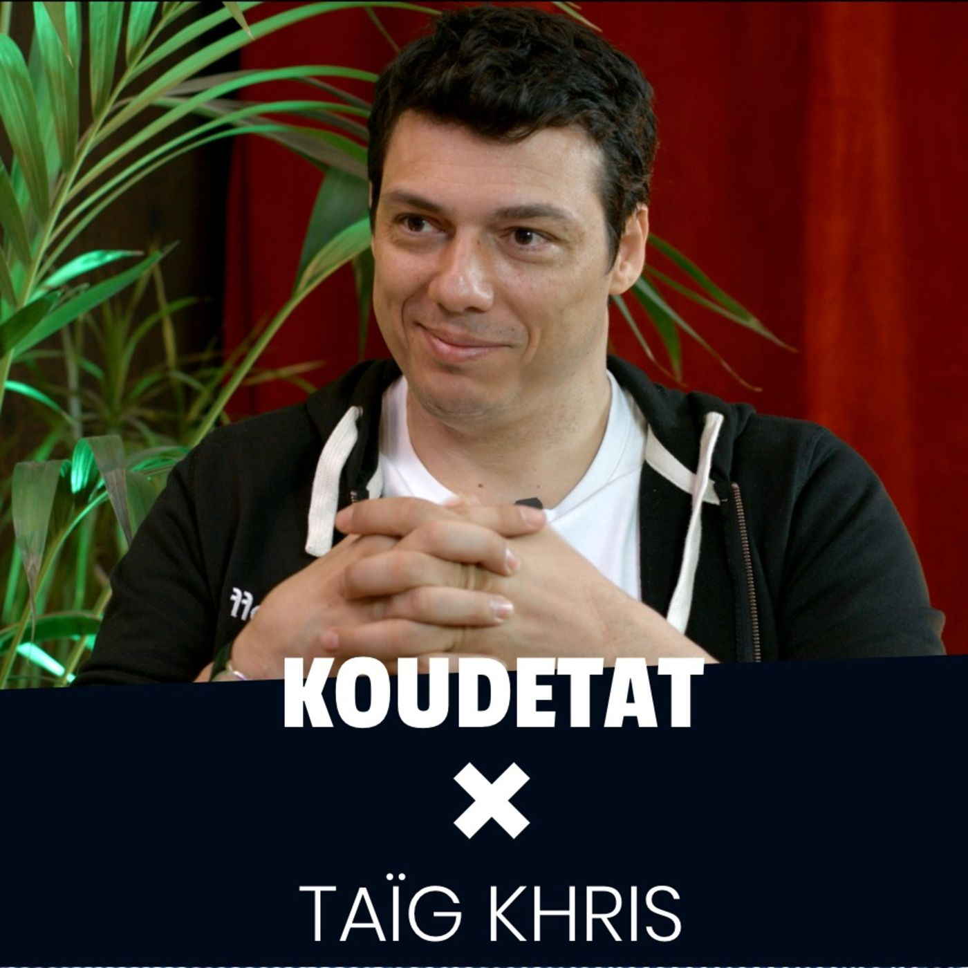 Ne pas avoir peur de changer les choses I Koudetat x Taïg Khris (Part.2)