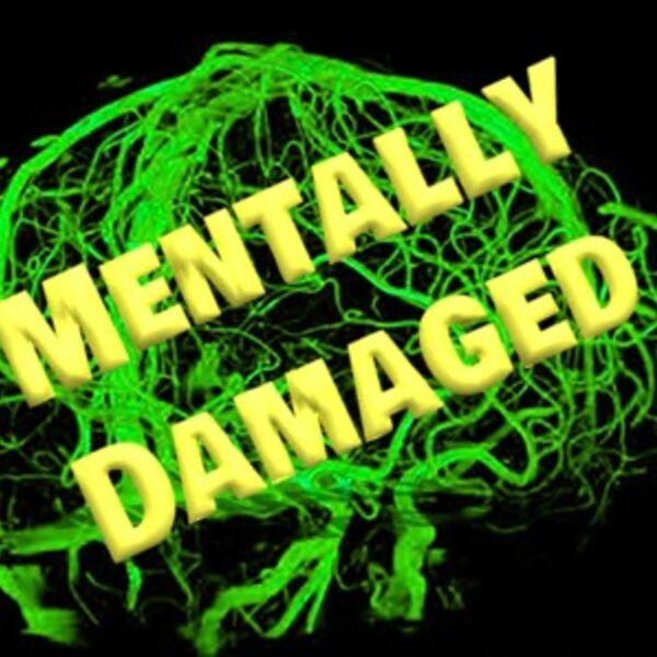 Mentally Damaged Podcast Artwork Image