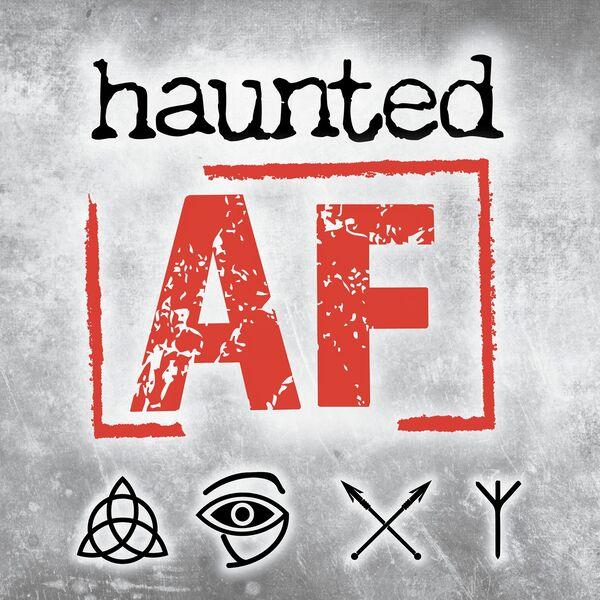 HauntedAF Podcast Artwork Image