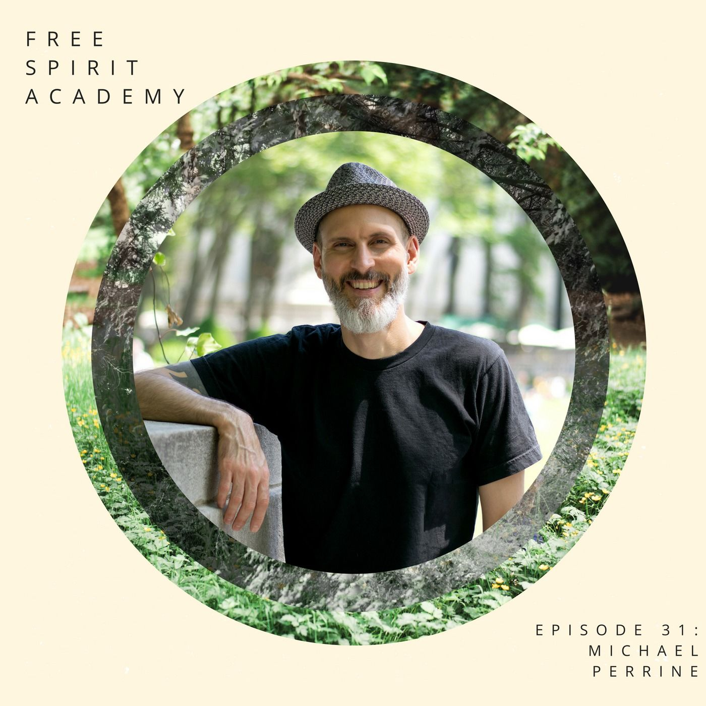 31 | Michael Perrine | Veganism, Re-wilding, and Biohacking, Oh My! Vitality Through Ease and Consistency.