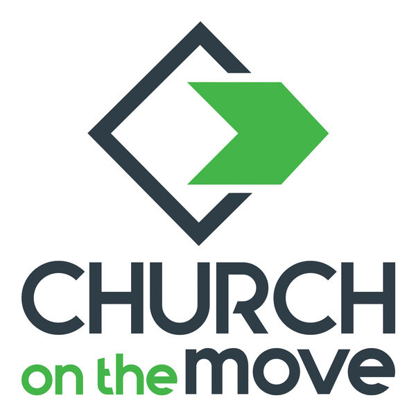 Church On The Move's Podcast Podcast Artwork Image