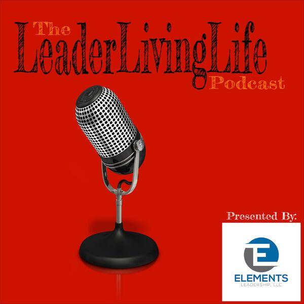 LeaderLivingLife Podcast Podcast Artwork Image