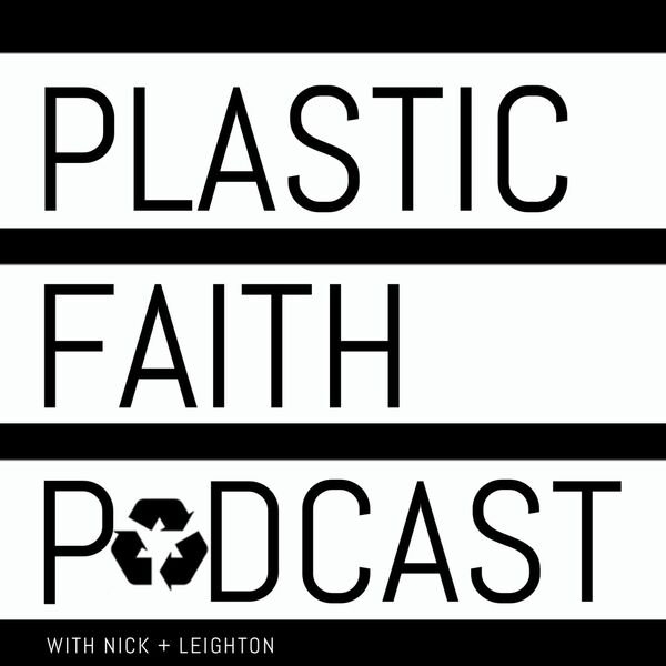 Plastic Faith Podcast Podcast Artwork Image