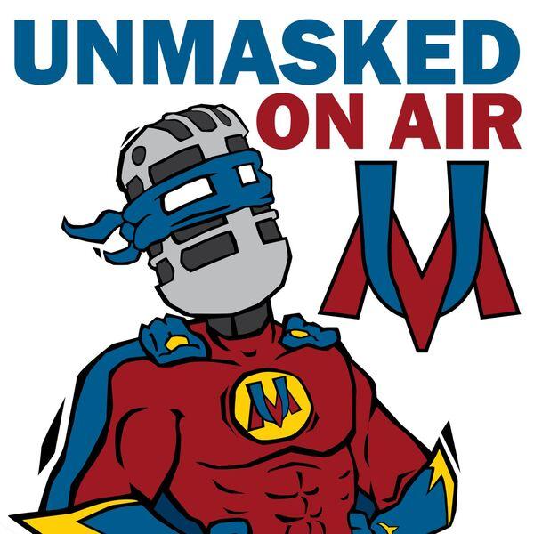 Unmasked On Air Podcast Artwork Image