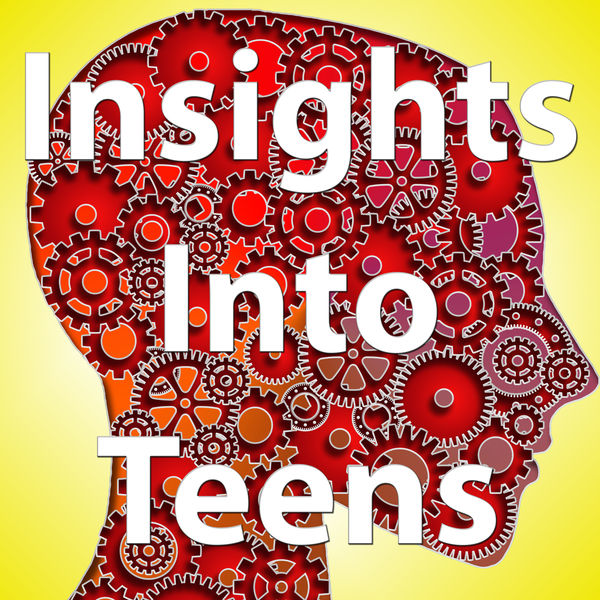 Insights Into Teens Podcast Artwork Image