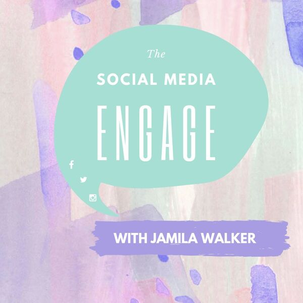 The Social Media Engage  Podcast Artwork Image