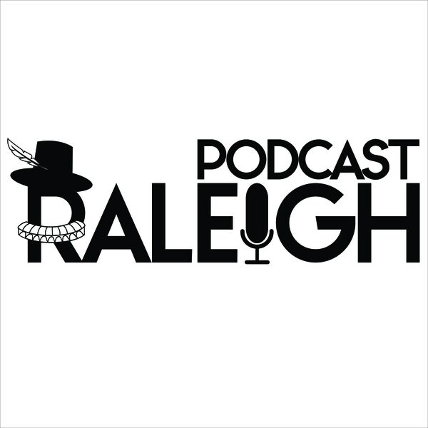 Podcast Raleigh Podcast Artwork Image