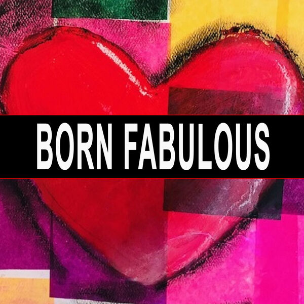 Born Fabulous Podcast Artwork Image