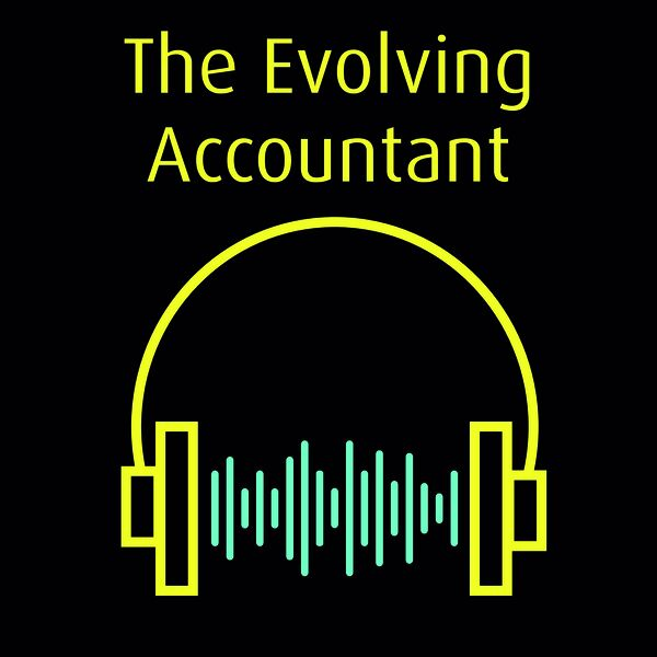 The Evolving Accountant Podcast Artwork Image