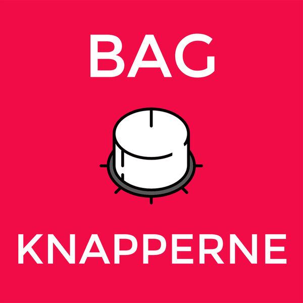 Bag Knapperne Podcast Artwork Image