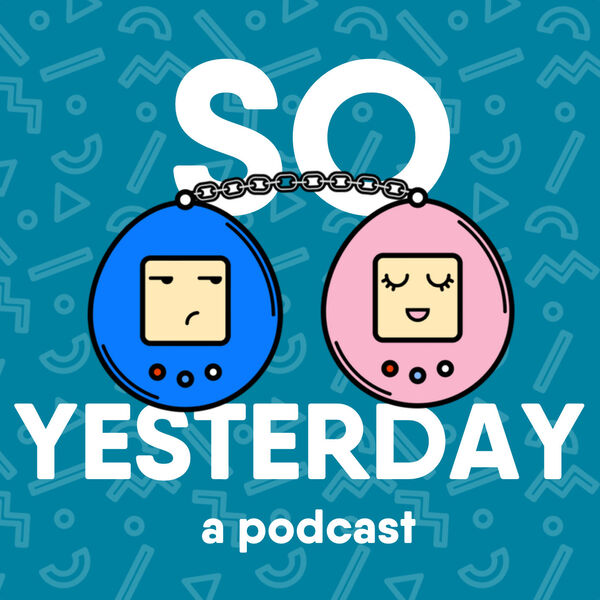 So Yesterday Podcast Artwork Image