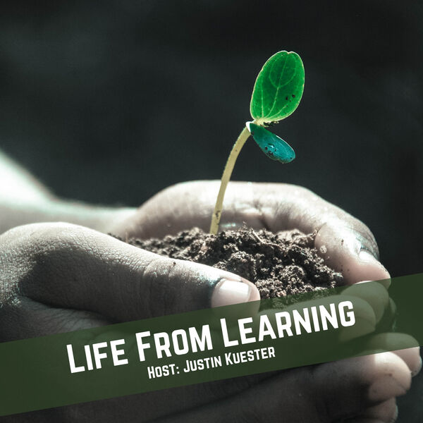 Life From Learning Podcast Artwork Image