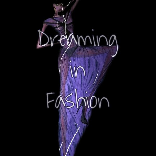 Dreaming In Fashion Podcast Artwork Image