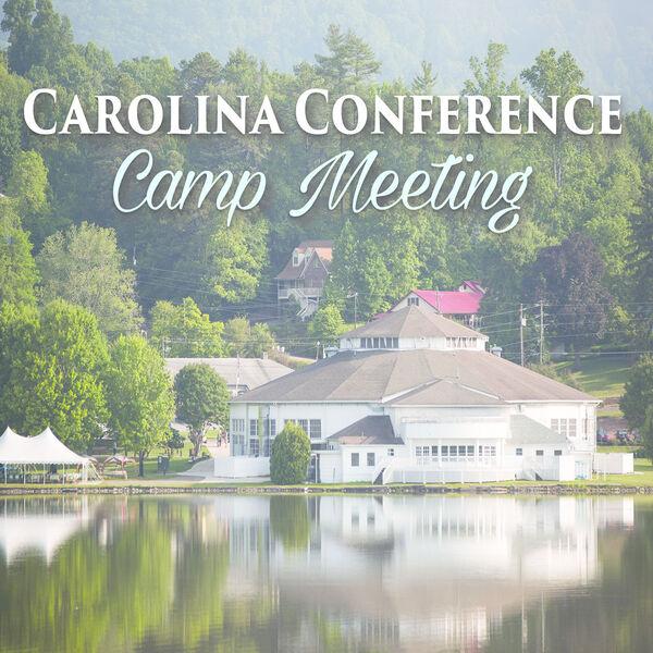 Carolina Conference Camp Meeting Podcast Artwork Image