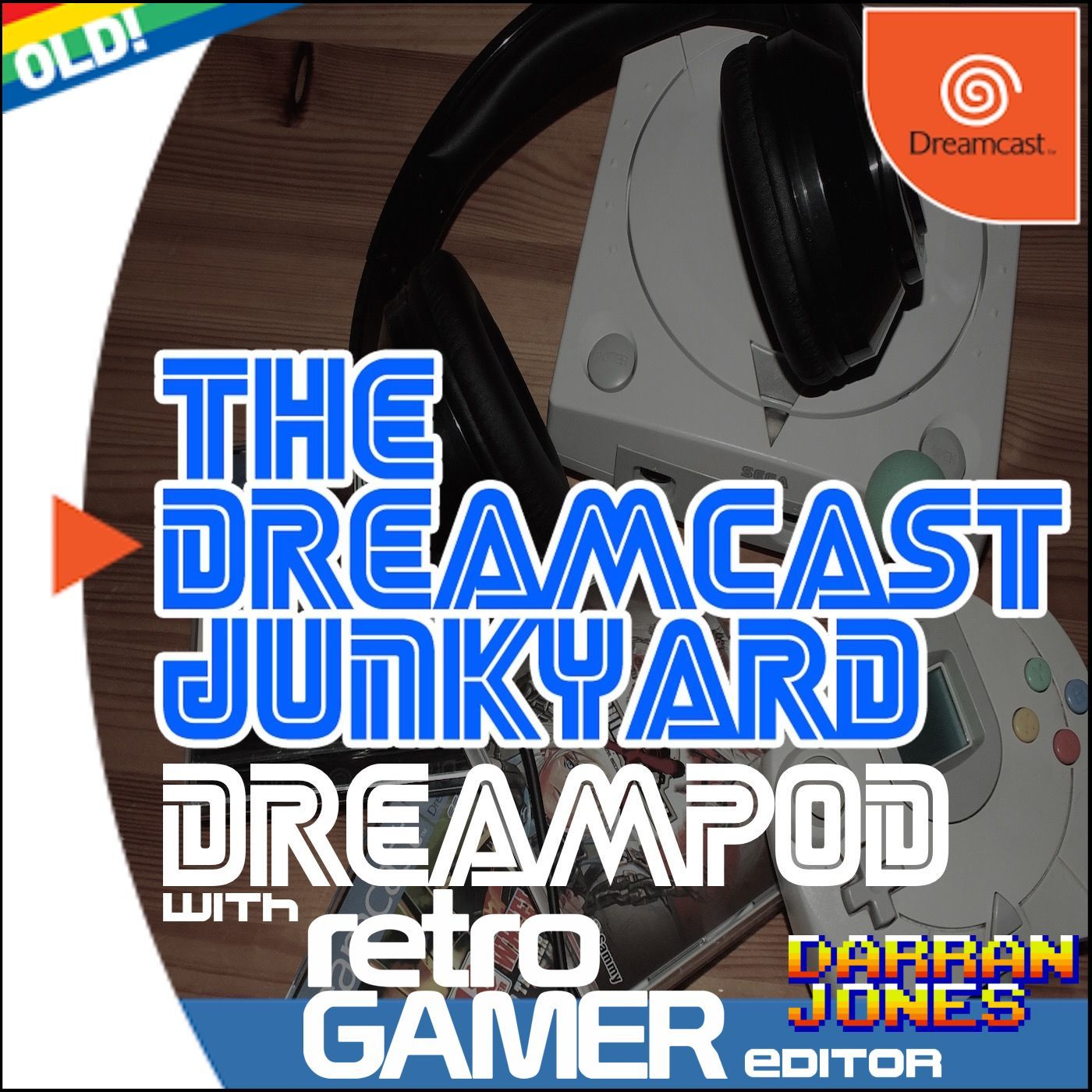 The Dreamcast Junkyard DreamPod - Episode 54: Featuring Retro Gamer Editor Darran Jones