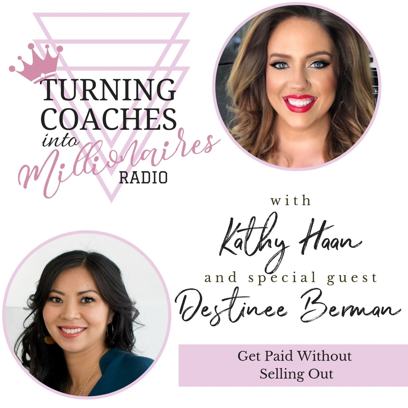 Get Paid Without Selling Out With Destinee Berman