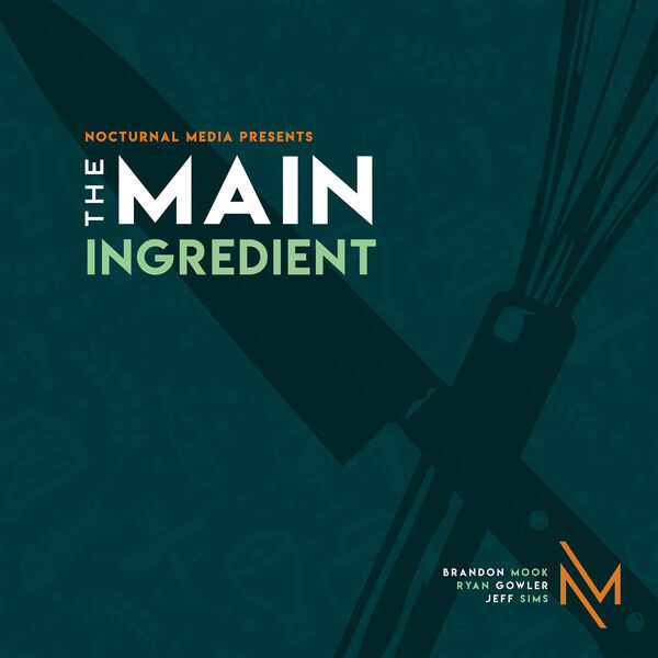 The Main Ingredient Podcast Artwork Image
