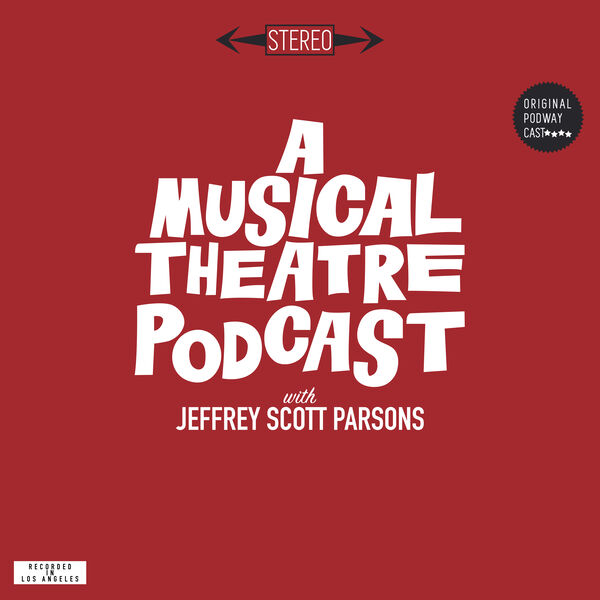 A Musical Theatre Podcast Podcast Artwork Image