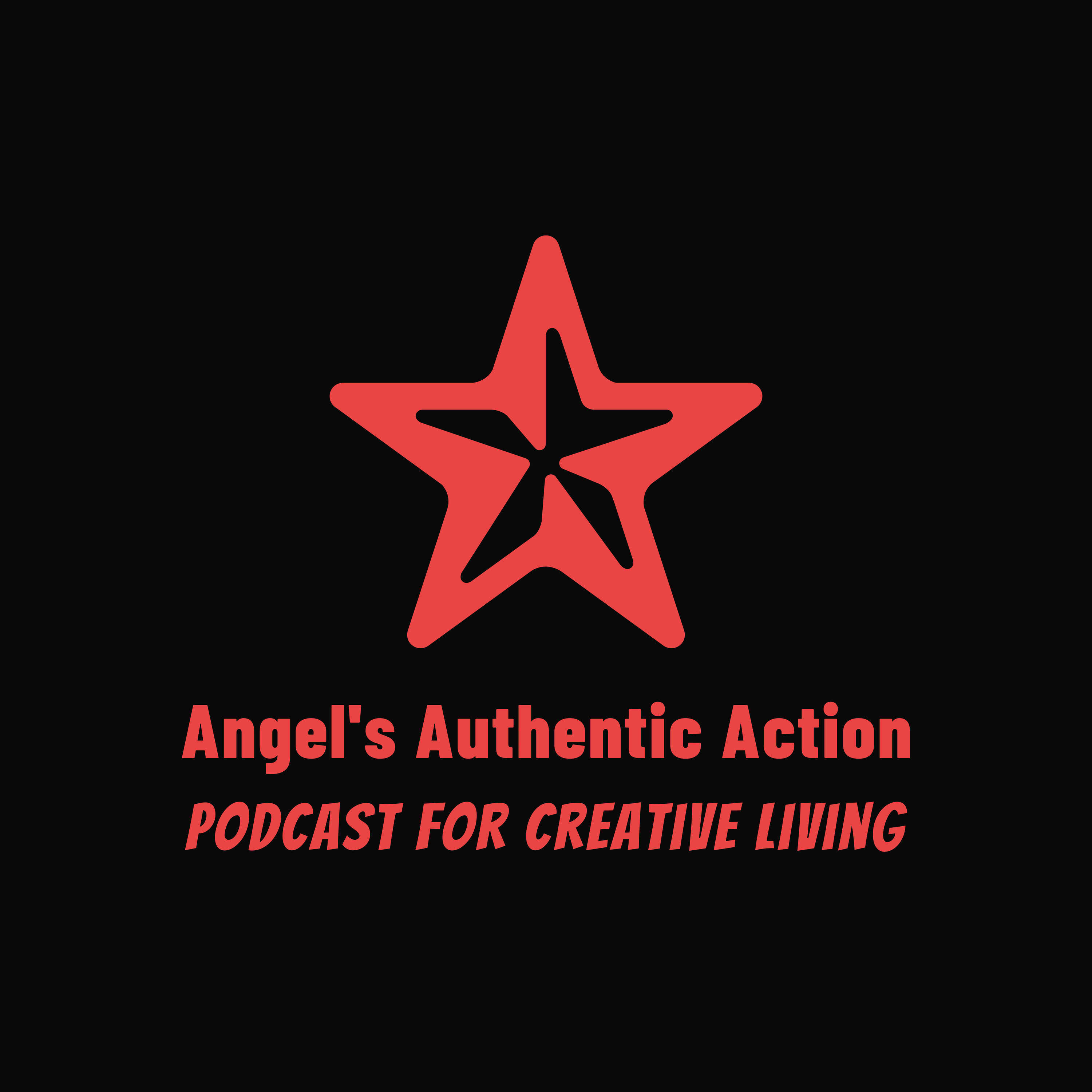 Angel's Authentic Action Podcast