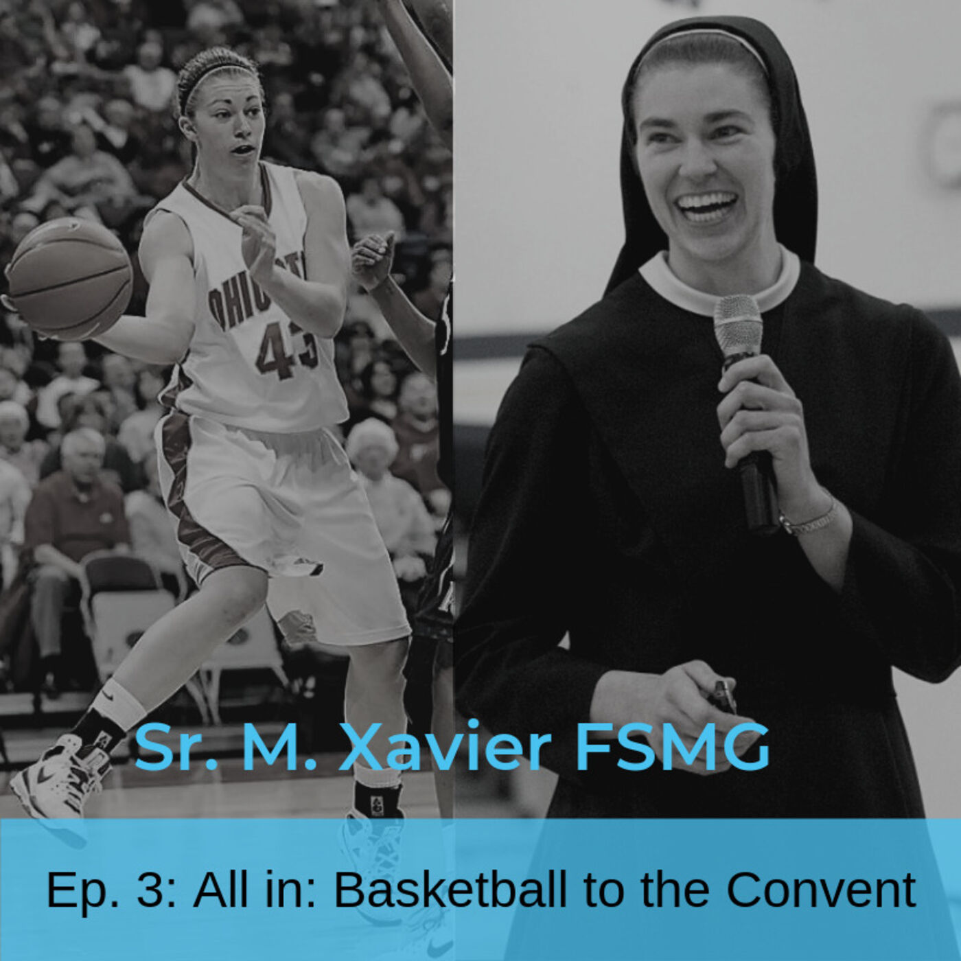 Sr. M. Xavier: All in: Basketball to the Convent
