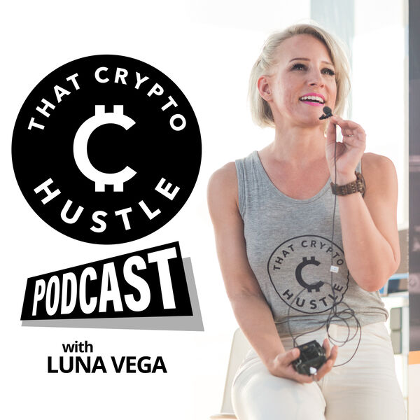 That Crypto Hustle Podcast Podcast Artwork Image