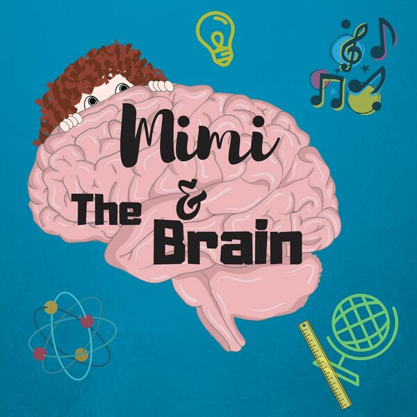 Mimi and The Brain  Podcast Artwork Image