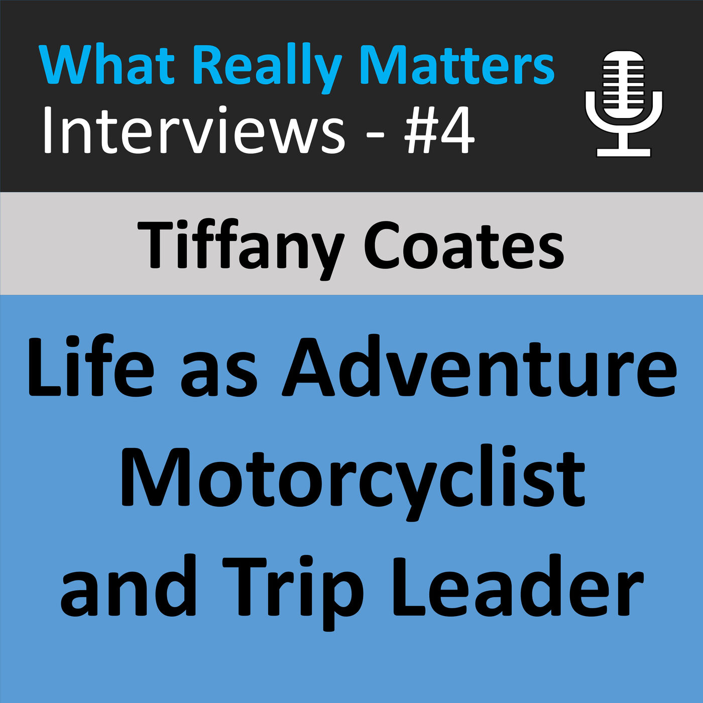 WRMI 004: Tiffany Coates: Interview with Trip Leader and Motorcycle Adventure Rider Tiffany Coates