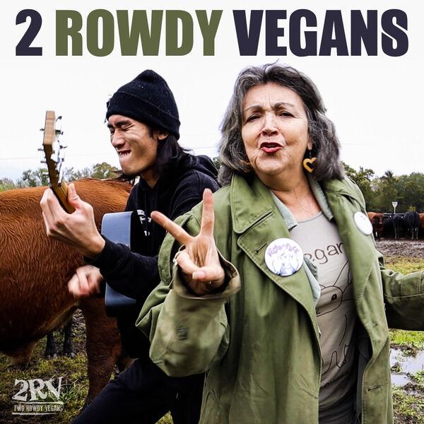 2 Rowdy Vegans Podcast Artwork Image