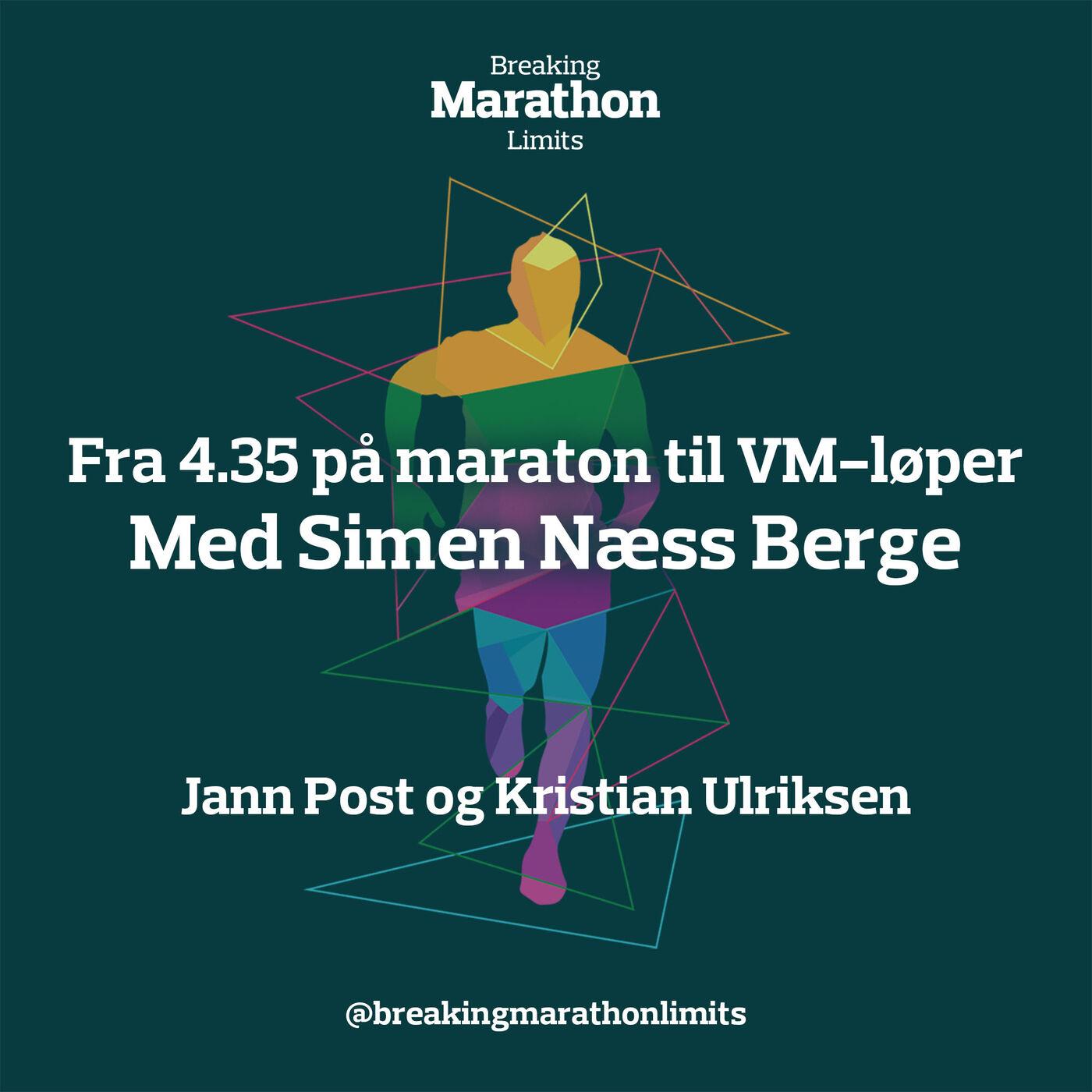 Fra 4.35 på maraton til VM-løper | Simen Næss Berge