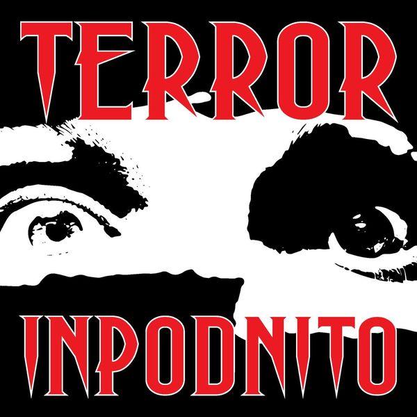 Terror InPodnito Podcast Artwork Image