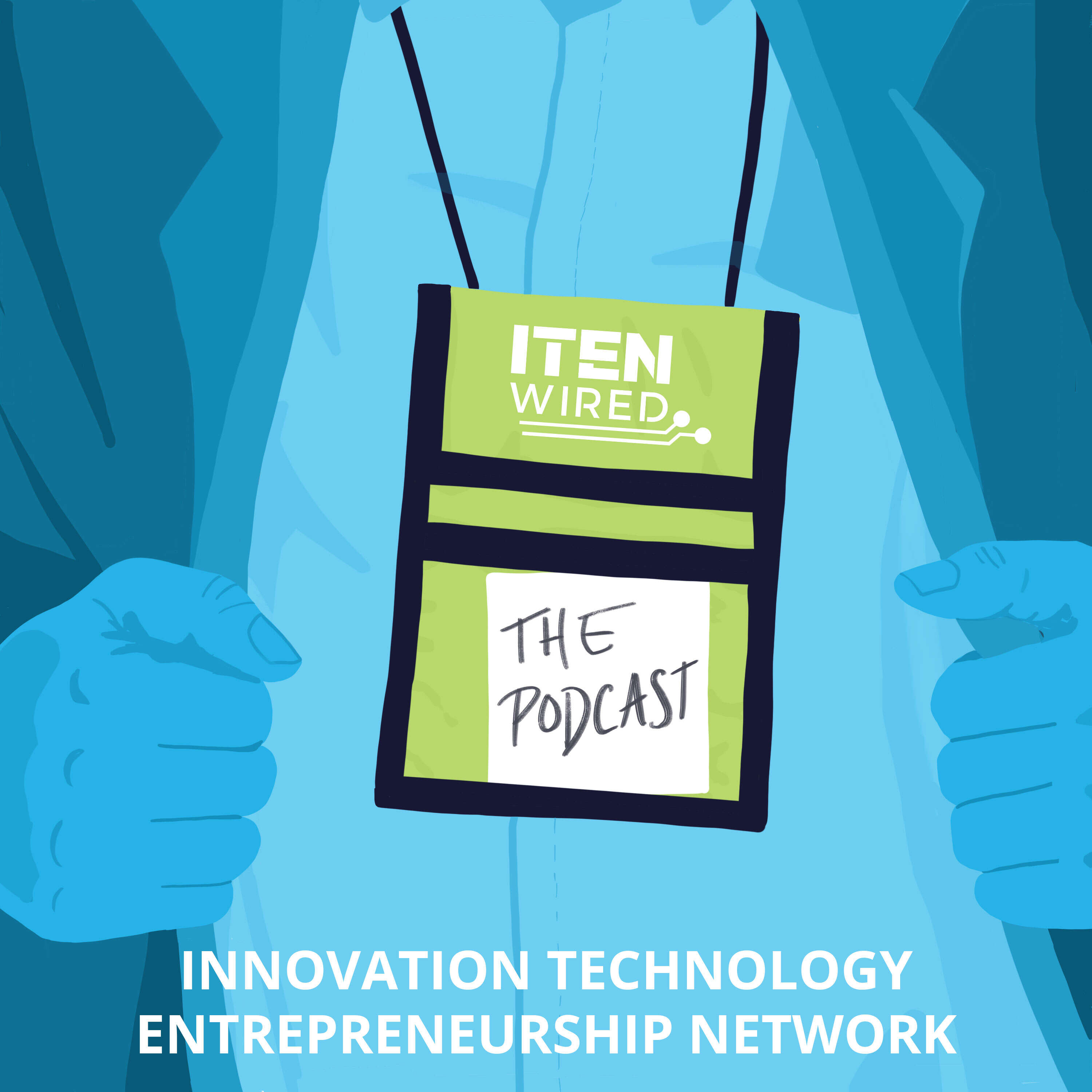 Episode 1: HOW ITEN WIRED IS GROWING THE CYBER COAST AND HOW ENTREPRENEURS AND IT PROFESIONALS CAN BENEFIT