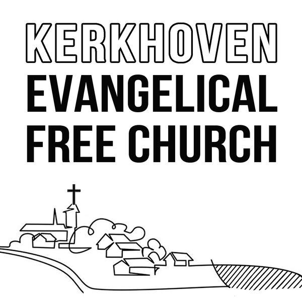 Kerkhoven Evangelical Free Church Sermons Podcast Podcast Artwork Image