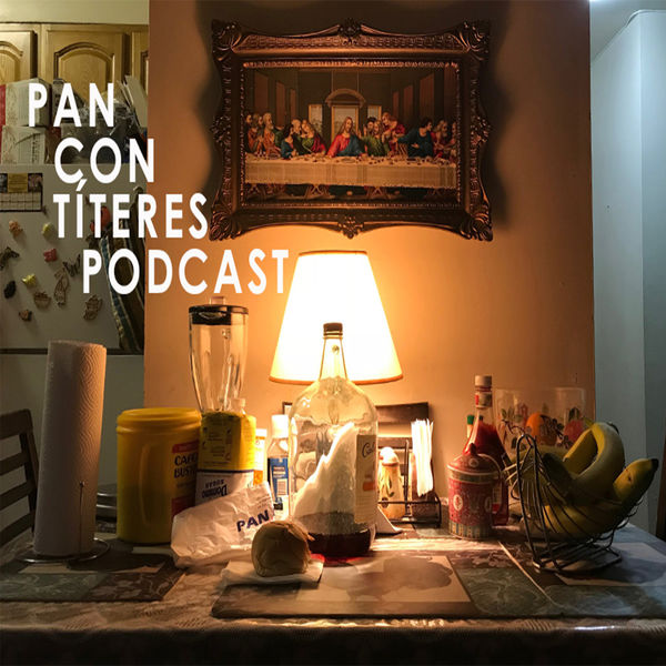 Pan Con Titeres Podcast Artwork Image