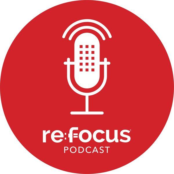 re:focus Podcast Artwork Image