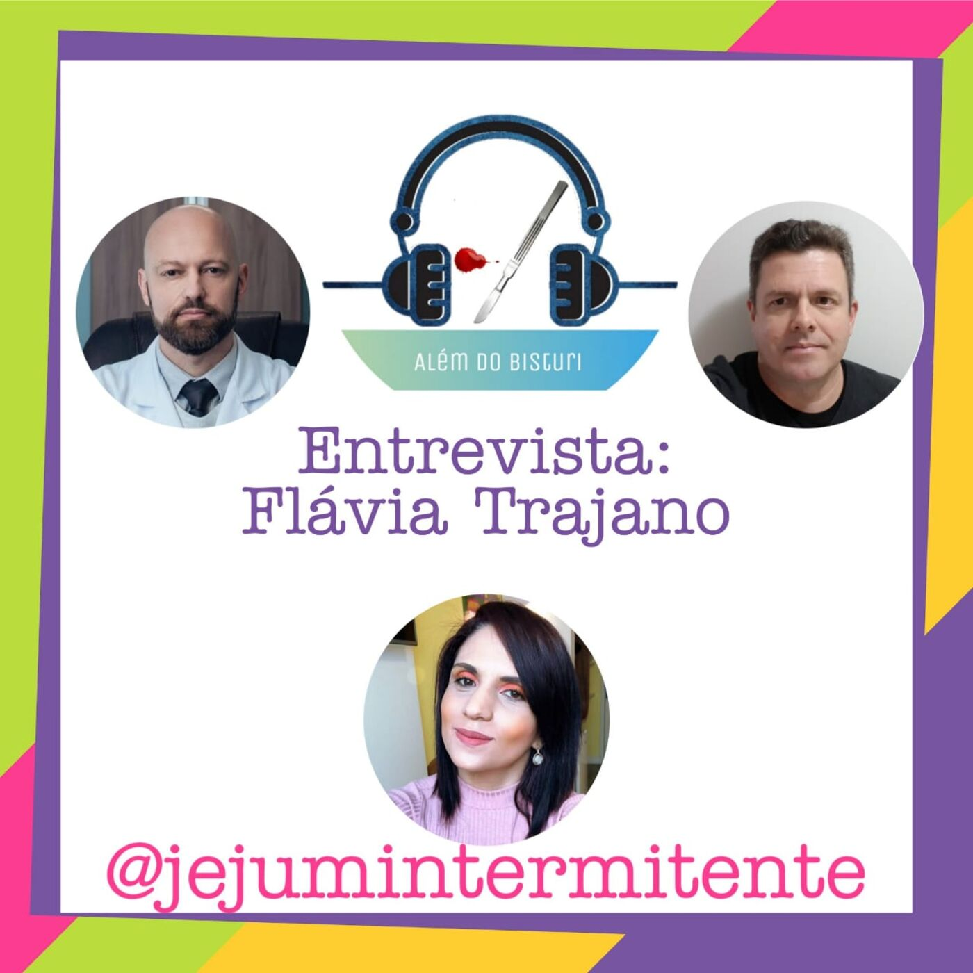 Série Entrevistas S01E03 - Entrevista: Flávia Trajano, fala tudo sobre Jejum Intermitente!