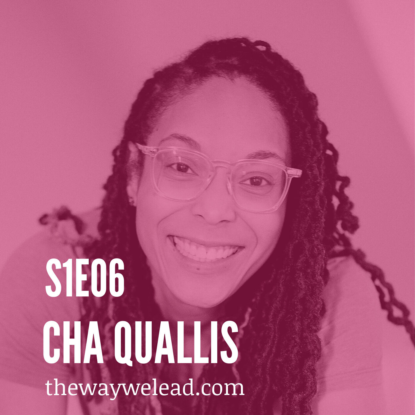 S1E6: Increasing Representation in the Film Industry with Cha Quallis