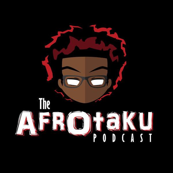 The AfrOtaku Podcast Podcast Artwork Image