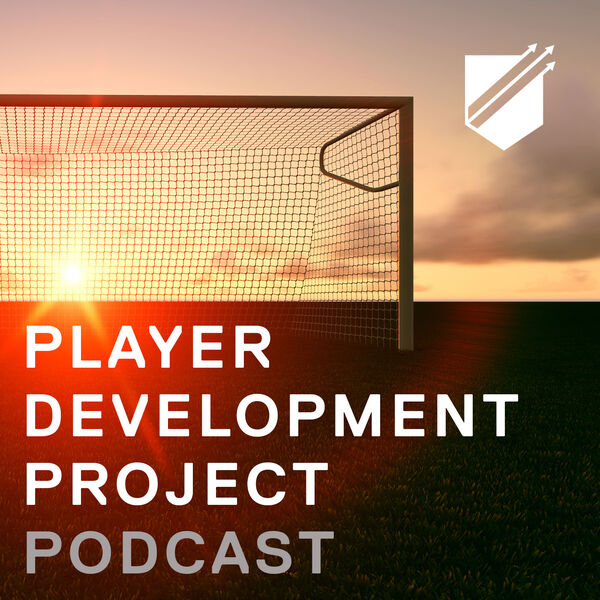 Player Development Project Podcast - Learning Tools for Soccer Coaching Podcast Artwork Image