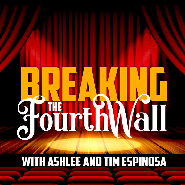 Breaking the Fourth Wall Podcast Artwork Image
