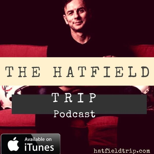 The Hatfield Trip Podcast Artwork Image