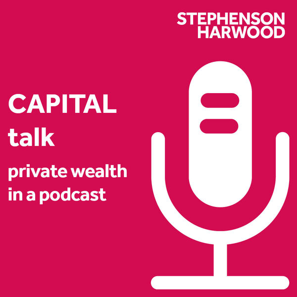 CAPITAL talk – private wealth in a podcast Podcast Artwork Image