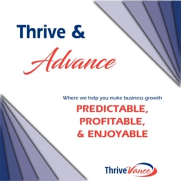Thrive & Advance Podcast Artwork Image