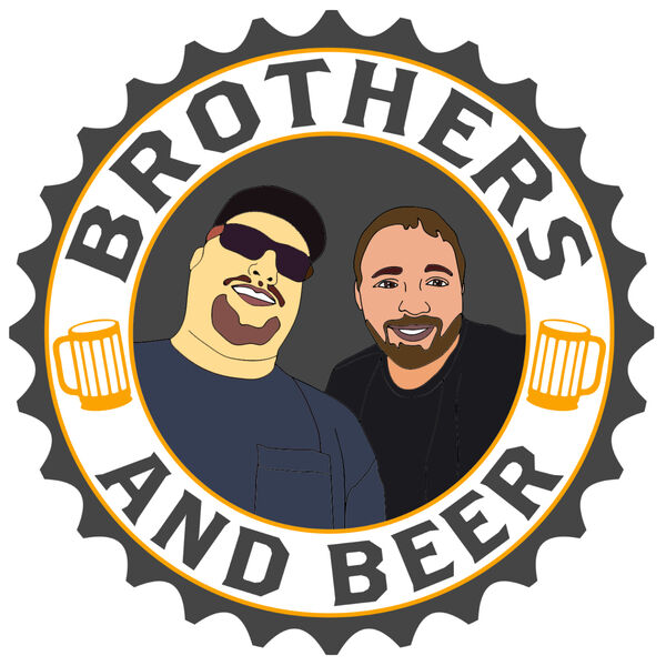 Brothers and Beer Podcast Artwork Image