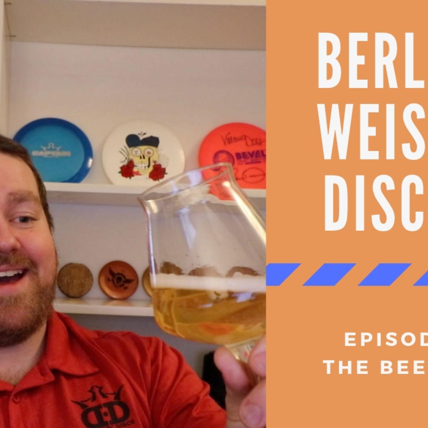 The Beer Flight #1 - Berliner Weisse and Discraft
