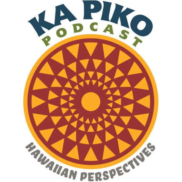 Ka Piko Podcast Podcast Artwork Image