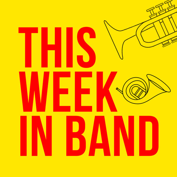This Week In Band Podcast Artwork Image