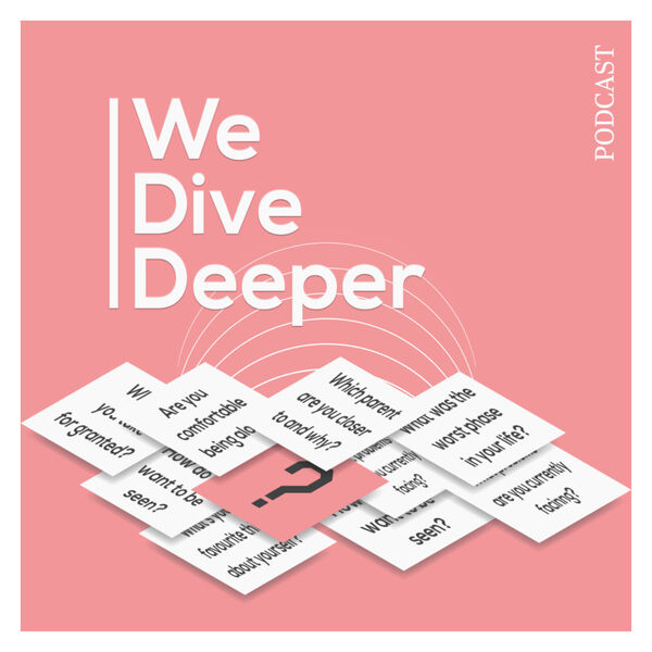 We Dive Deeper Podcast Artwork Image