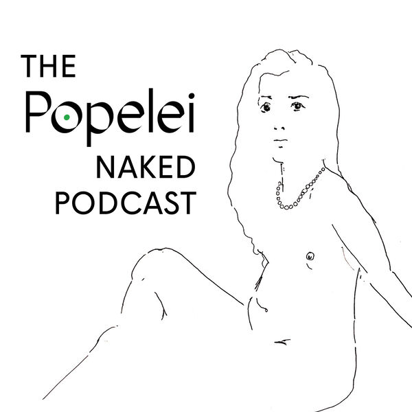 The Popelei Naked Podcast Podcast Artwork Image
