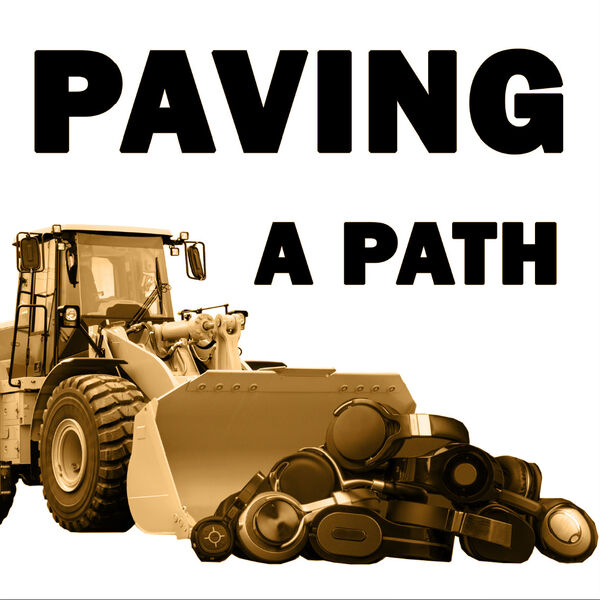 Paving A Path Podcast Artwork Image