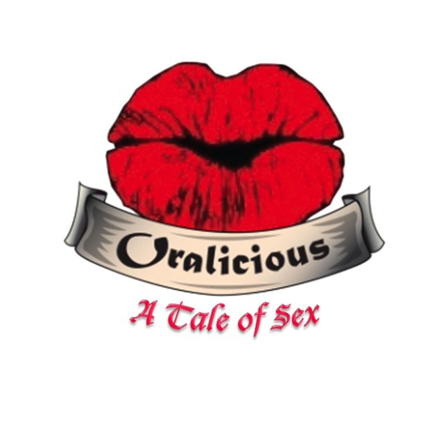 Oralicious - A Tale of Sex